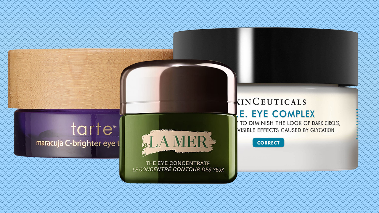 The Best Eye Cream For Dark Circles Puffiness And More