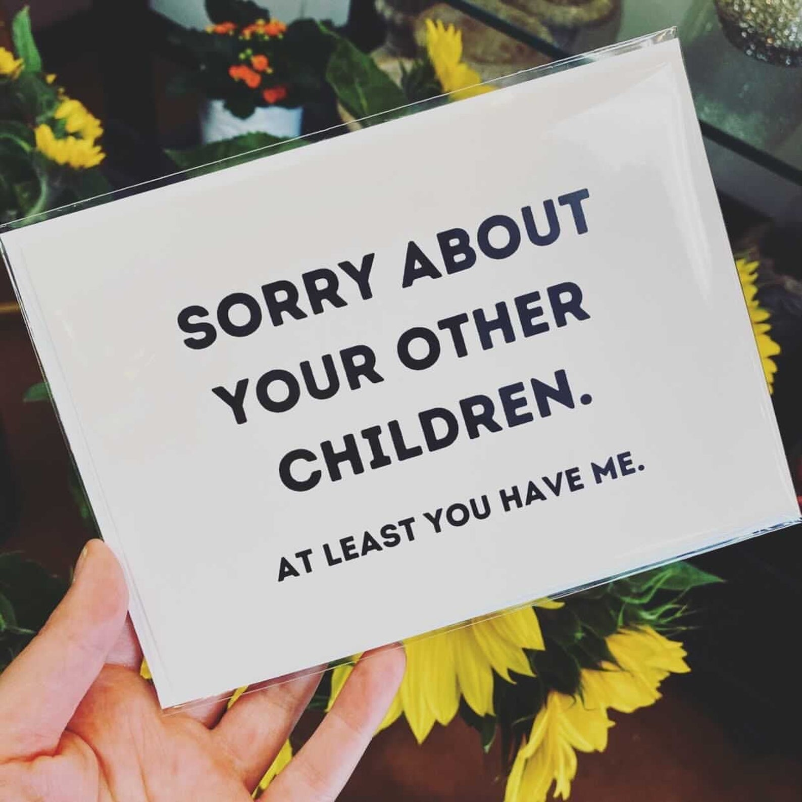 Untamed Ego Shop Sorry About Your Other Children Mother's Day Card