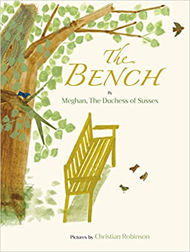 The Bench by Meghan, Duchess of Sussex