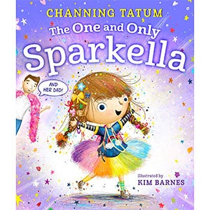The One and Only Sparkella by Channing Tatum