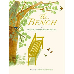 The Bench, by Meghan, the Duchess of Sussex