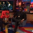 Diddy on 'WWHL'