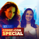 'Wonder Woman 1984': Gal Gadot Teases Steve's Return and Sequel Secrets! | ET Live Comic-Con