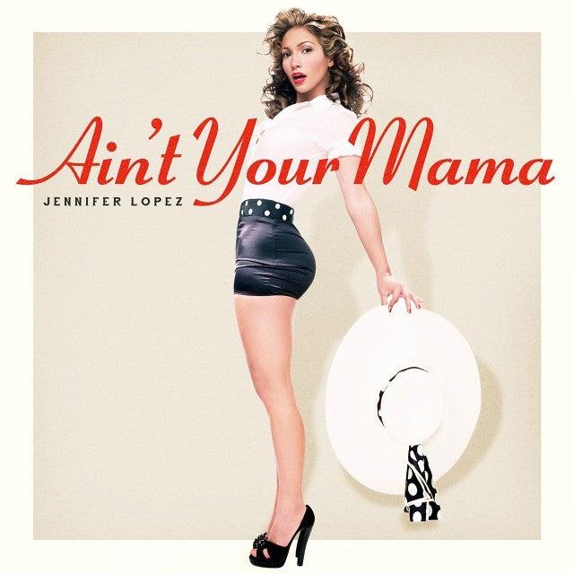 387b1da1937 Jennifer Lopez Debuts Smokin  Hot Single Art for  Ain t Your Mama ...