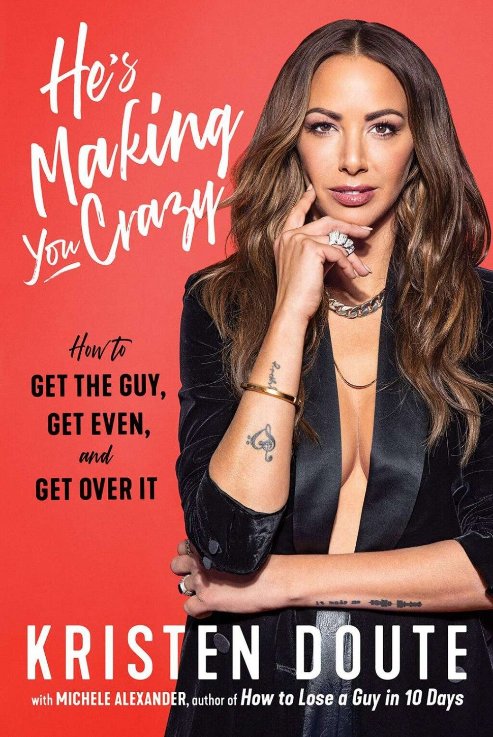 The cover of Kristen Doute's new book, 'He's Making You Crazy.'
