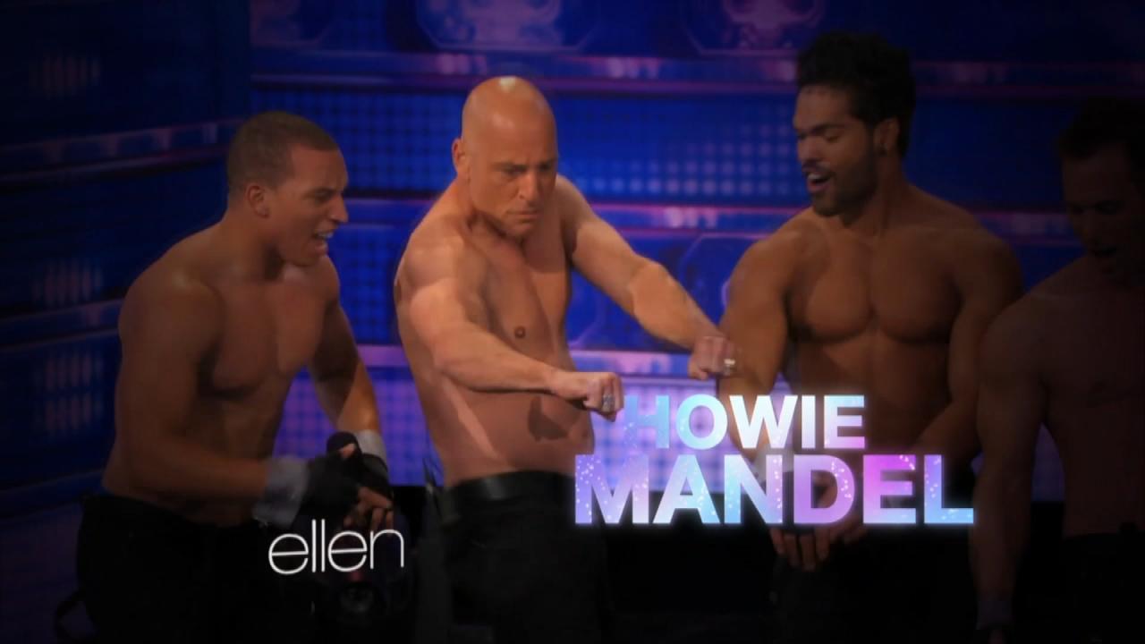 Howie Mandel Debuts 'Magic Mike' Cameo on 'Ellen ...