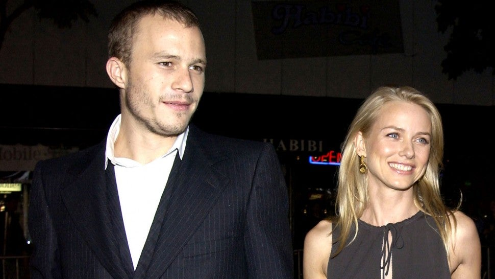 Naomi Watts dated actor Heath Ledger for two years