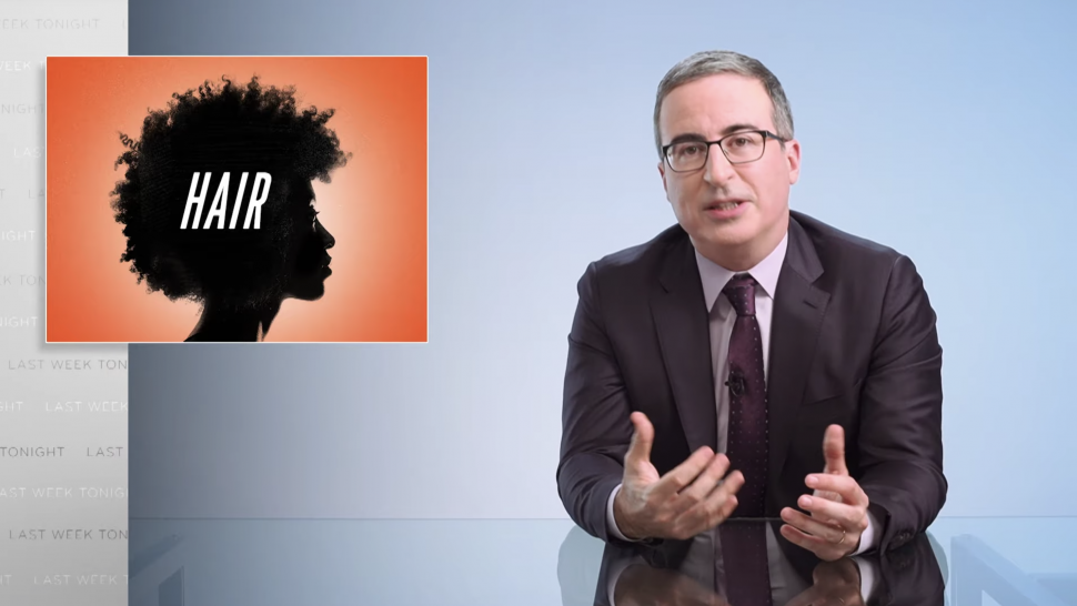 John Oliver Has a Few Words for White People About Black Hair: Leave It Alone.jpg